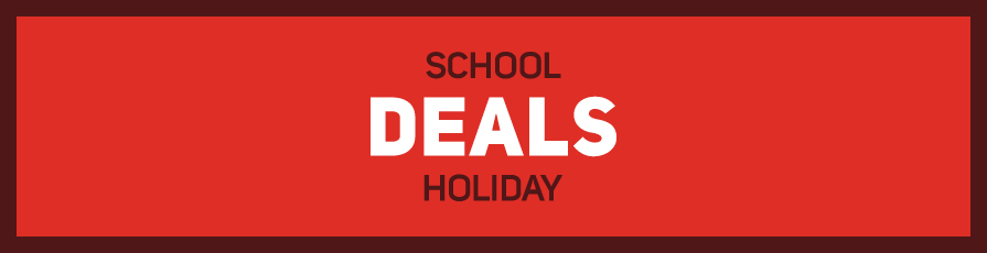 School Holiday Deals